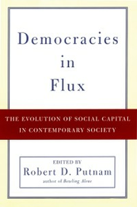 Ebook in inglese Democracies in Flux: The Evolution of Social Capital in Contemporary Society -, -