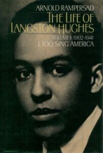 Ebook in inglese Life of Langston Hughes: Volume I: 1902-1941, I, Too, Sing America Rampersad, Arnold