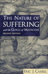 Ebook in inglese Nature of Suffering and the Goals of Medicine Cassell, Eric J.