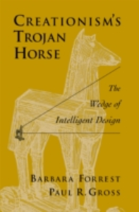 Ebook in inglese Creationism's Trojan Horse: The Wedge of Intelligent Design Forrest, Barbara , Gross, Paul R.