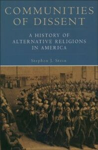 Ebook in inglese Communities of Dissent:A History of Alternative Religions in America Stein, Stephen J.