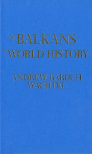 Ebook in inglese Balkans in World History Wachtel, Andrew Baruch