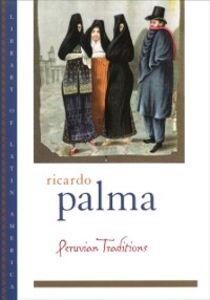 Foto Cover di Peruvian Traditions, Ebook inglese di Ricardo Palma, edito da Oxford University Press, USA