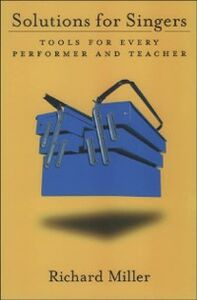 Ebook in inglese Solutions for Singers: Tools for Performers and Teachers Miller, Richard