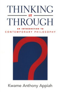 Ebook in inglese Thinking It Through: An Introduction to Contemporary Philosophy Appiah, Kwame Anthony