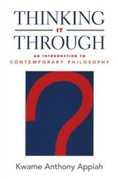 Thinking It Through: An Introduction to Contemporary Philosophy