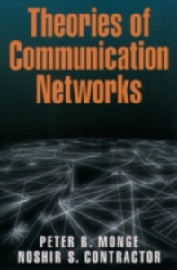 Ebook in inglese Theories of Communication Networks Contractor, Noshir , Monge, Peter R.