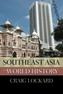 Ebook in inglese Southeast Asia in World History Lockard, Craig