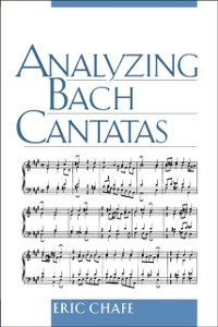 Ebook in inglese Analyzing Bach Cantatas Chafe, Eric