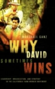 Foto Cover di Why David Sometimes Wins: Leadership, Organization, and Strategy in the California Farm Worker Movement, Ebook inglese di Marshall Ganz, edito da Oxford University Press