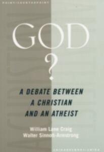 Foto Cover di God?: A Debate between a Christian and an Atheist, Ebook inglese di William Lane Craig,Walter Sinnott-Armstrong, edito da Oxford University Press