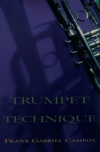 Ebook in inglese Trumpet Technique Campos, Frank Gabriel