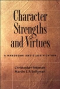 Ebook in inglese Character Strengths and Virtues: A Handbook and Classification Peterson, Christopher , Seligman, Martin E. P.