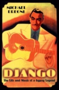 Ebook in inglese Django: The Life and Music of a Gypsy Legend Dregni, Michael