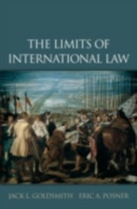 Ebook in inglese Limits of International Law Goldsmith, Jack L. , Posner, Eric A.