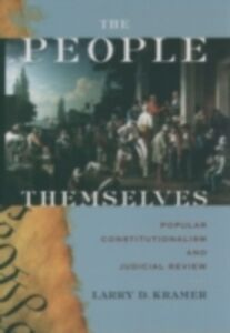 Foto Cover di People Themselves: Popular Constitutionalism and Judicial Review, Ebook inglese di Larry D. Kramer, edito da Oxford University Press