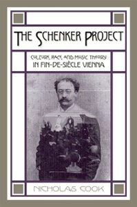 Ebook in inglese Schenker Project: Culture, Race, and Music Theory in Fin-de-siecle Vienna Cook, Nicholas
