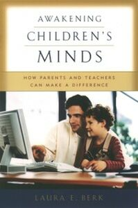 Ebook in inglese Awakening Children's Minds: How Parents and Teachers Can Make a Difference Berk, Laura E.