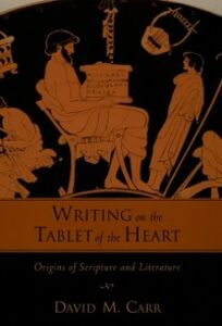 Ebook in inglese Writing on the Tablet of the Heart: Origins of Scripture and Literature Carr, David M.