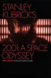 Ebook in inglese Stanley Kubrick's 2001: A Space Odyssey: New Essays -, -