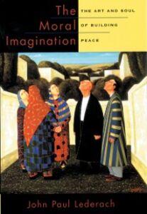 Foto Cover di Moral Imagination: The Art and Soul of Building Peace, Ebook inglese di John Paul Lederach, edito da Oxford University Press