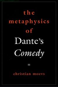 Ebook in inglese Metaphysics of Dante's Comedy Moevs, Christian