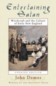 Foto Cover di Entertaining Satan: Witchcraft and the Culture of Early New England, Ebook inglese di John Putnam Demos, edito da Oxford University Press