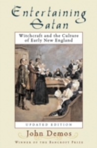 Ebook in inglese Entertaining Satan: Witchcraft and the Culture of Early New England Demos, John Putnam