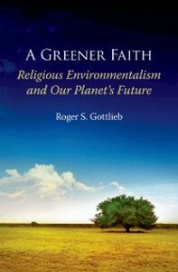 Ebook in inglese Greener Faith: Religious Environmentalism and Our Planet's Future Gottlieb, Roger S.