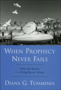 Ebook in inglese When Prophecy Never Fails: Myth and Reality in a Flying-Saucer Group Tumminia, Diana G.