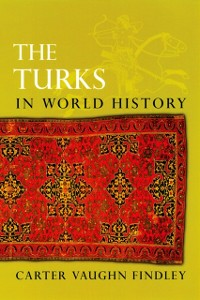 Ebook in inglese Turks in World History Findley, Carter Vaughn