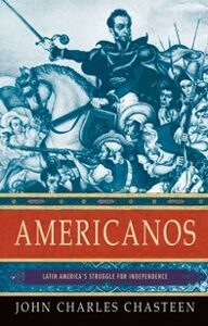 Foto Cover di Americanos: Latin America's Struggle for Independence, Ebook inglese di John Charles Chasteen, edito da Oxford University Press