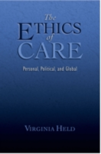 Ebook in inglese Ethics of Care: Personal, Political, and Global Held, Virginia