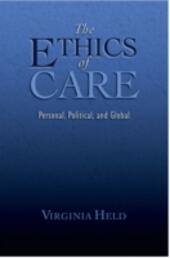 Ethics of Care: Personal, Political, and Global