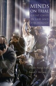 Foto Cover di Minds on Trial: Great Cases in Law and Psychology, Ebook inglese di Charles Patrick Ewing,Joseph T. McCann, edito da Oxford University Press