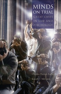 Ebook in inglese Minds on Trial: Great Cases in Law and Psychology Ewing, Charles Patrick , McCann, Joseph T.
