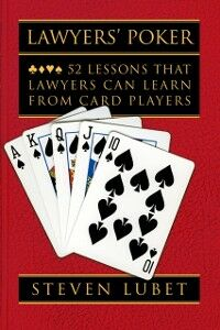 Foto Cover di Lawyers' Poker: 52 Lessons that Lawyers Can Learn from Card Players, Ebook inglese di Steven Lubet, edito da Oxford University Press