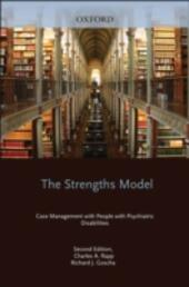 Strengths Model: Case Management with People with Psychiatric Disabilities
