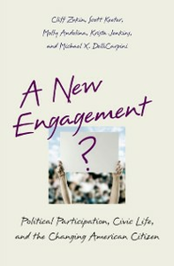 Ebook in inglese New Engagement?: Political Participation, Civic Life, and the Changing American Citizen Andolina, Molly , Delli Carpini, Michael X. , Keeter, Scott , Zukin, Cliff