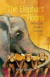 Elephant in the Room: Silence and Denial in Everyday Life