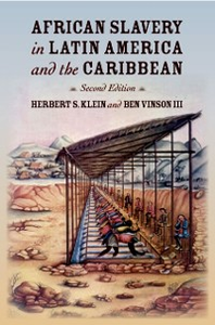 Ebook in inglese African Slavery in Latin America and the Caribbean Klein, Herbert S. , Vinson, Ben