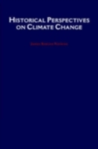 Ebook in inglese Historical Perspectives on Climate Change Fleming, James Rodger