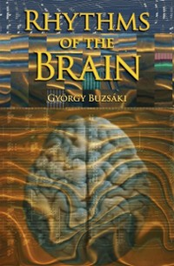 Ebook in inglese Rhythms of the Brain Buzsaki, Gyorgy