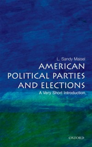 Ebook in inglese American Political Parties and Elections: A Very Short Introduction Maisel, L. Sandy