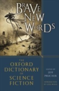 Ebook in inglese Brave New Words: The Oxford Dictionary of Science Fiction Prucher, Jeff