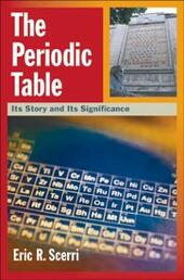 Periodic Table: Its Story and Its Significance