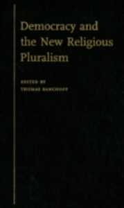 Ebook in inglese Democracy and the New Religious Pluralism -, -