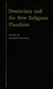 Democracy and the New Religious Pluralism