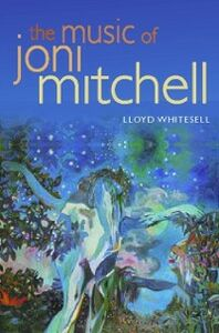Ebook in inglese Music of Joni Mitchell Whitesell, Lloyd
