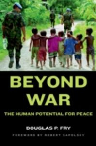Ebook in inglese Beyond War: The Human Potential for Peace Fry, Douglas P.